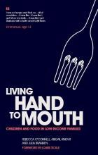 Description: Living Hand to Mouth